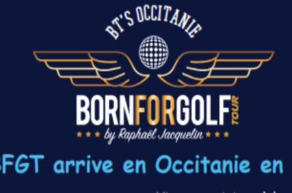 Le circuit BornForGolfTour s'arrête en Occitanie 1