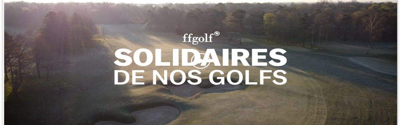 Solidaires de nos golf et de leurs équipes